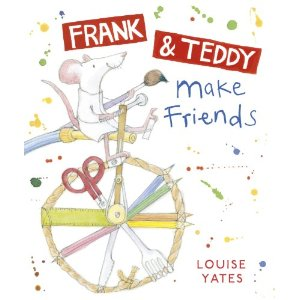 Frank and Teddy Make Friends cover Louise Yates