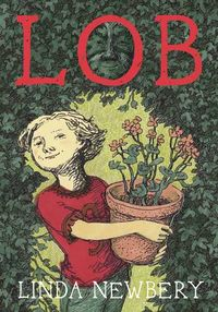 Lob by Linda Newbery