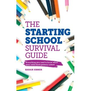 The Starting School Survival Guide by Sarah Ebner